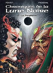 Chroniques de la Lune Noire Vol. 13: La Prophétie