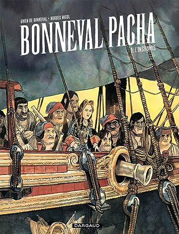 Bonneval Pacha Vol. 1: L'insoumis