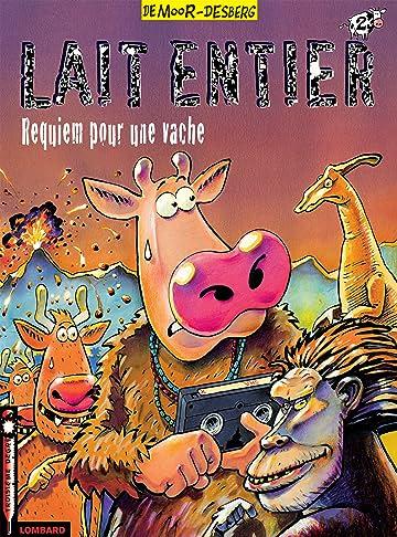 Lait Entier Vol. 2: Requiem pour une vache