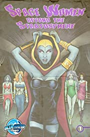 Space Women Beyond the Stratosphere #1