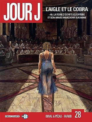 Jour J Vol. 28: L'aigle et le cobra