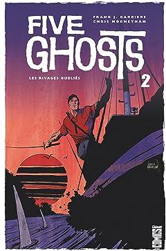 Five Ghosts Vol. 2: Les Rivages oubliés
