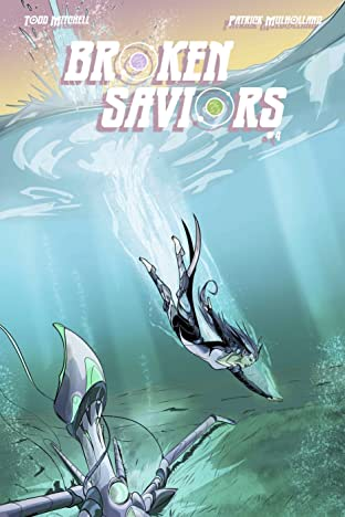 Broken Saviors #4