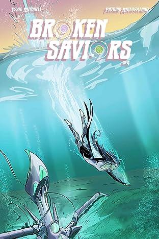 Broken Saviors #4