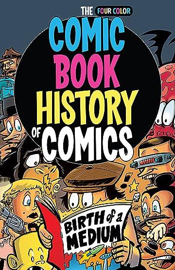 Comic Book History of Comics: Birth of a Medium