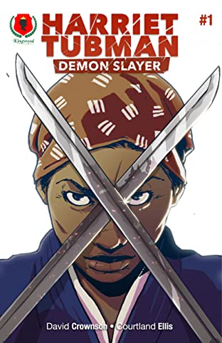 Harriet Tubman: Demon Slayer No.1