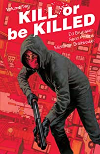 Kill Or Be Killed Vol. 2