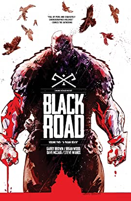 Black Road Vol. 2: A Pagan Death