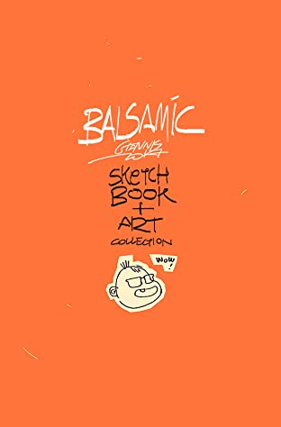 Balsamic: A Sketchbook And Art Collection
