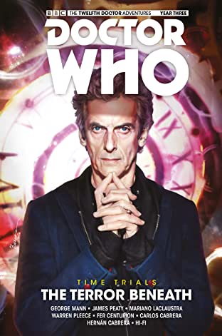 Doctor Who: The Twelfth Doctor Tome 7: The Terror Beneath