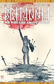 Britannia #2: We Who Are About to Die