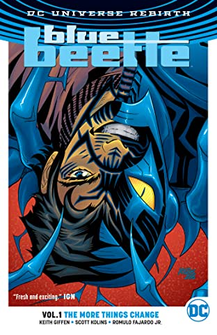 Blue Beetle (2016-2018) Vol. 1: The More Things Change