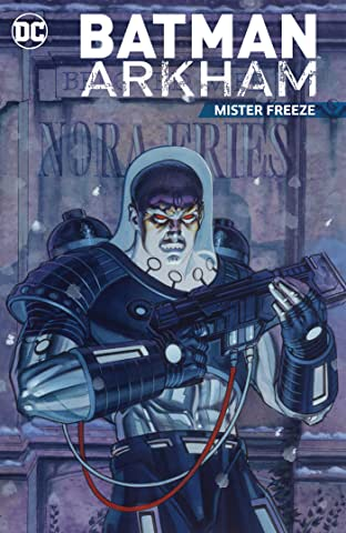 Batman Arkham: Mister Freeze