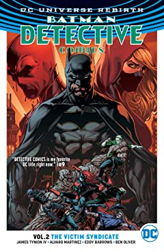 Batman - Detective Comics (2016-) Vol. 2: The Victim Syndicate