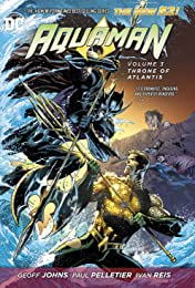 Aquaman (2011-2016) Tome 3: Throne of Atlantis