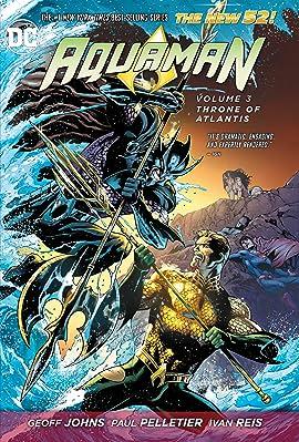 Aquaman (2011-2016) Vol. 3: Throne of Atlantis