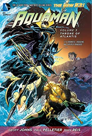 Aquaman (2011-) Vol. 3: Throne of Atlantis