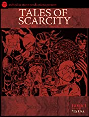 Tales of Scarcity #1
