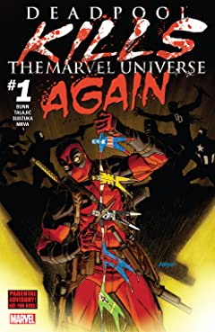 Deadpool Kills The Marvel Universe Again (2017) #1 (of 5)