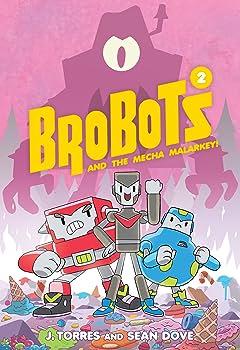 Brobots and the Mecha Malarkey! Vol. 2