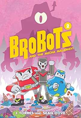 Brobots and the Mecha Malarkey! Vol. 2