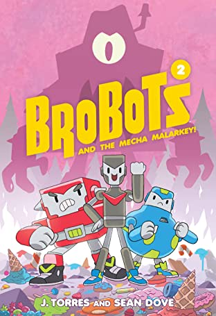 Brobots and the Mecha Malarkey! Tome 2