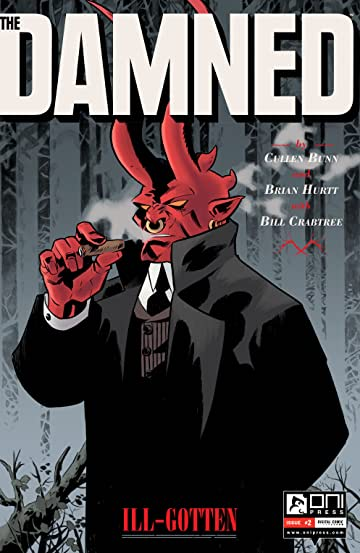 The Damned: Ill-Gotten #2