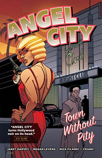 Angel City: Town Without Pity