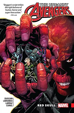 Uncanny Avengers: Unity Tome 4: Red Skull