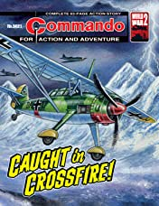 Commando #5021: Caught In Crossfire!