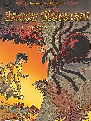 Jimmy Tousseul Vol. 2: L'atelier de la mort
