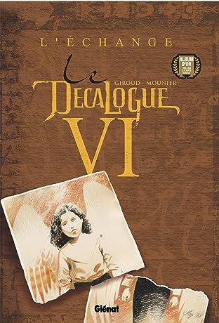 Le Décalogue Vol. 6: L'Echange