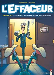 L'Effaceur Vol. 1: Clients et victimes, même satisfaction