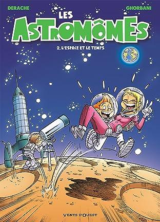 Les Astromômes Vol. 2: L'Espace et le temps