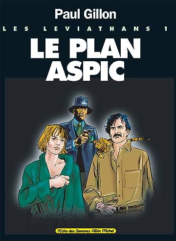 Les Léviathans Vol. 1: Le Plan Aspic