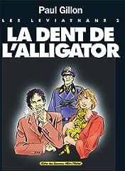 Les Léviathans Vol. 2: La Dent de l'Alligator