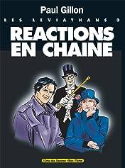 Les Léviathans Vol. 3: Réactions en Chaine