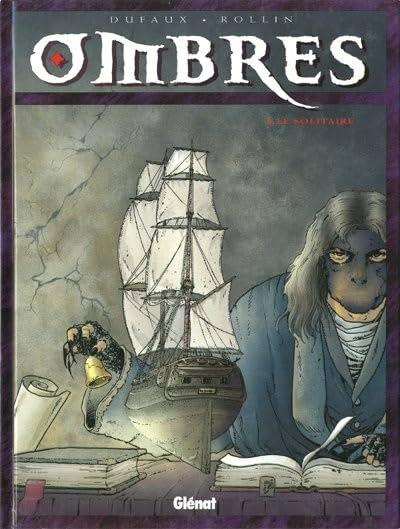 Ombres Vol. 1: Le solitaire I