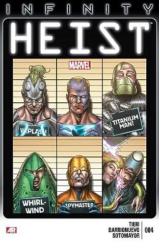 Infinity: Heist #4 (of 4)