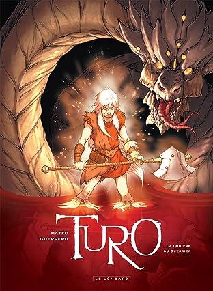 Turo Vol. 3: La Lumière du Guerrier