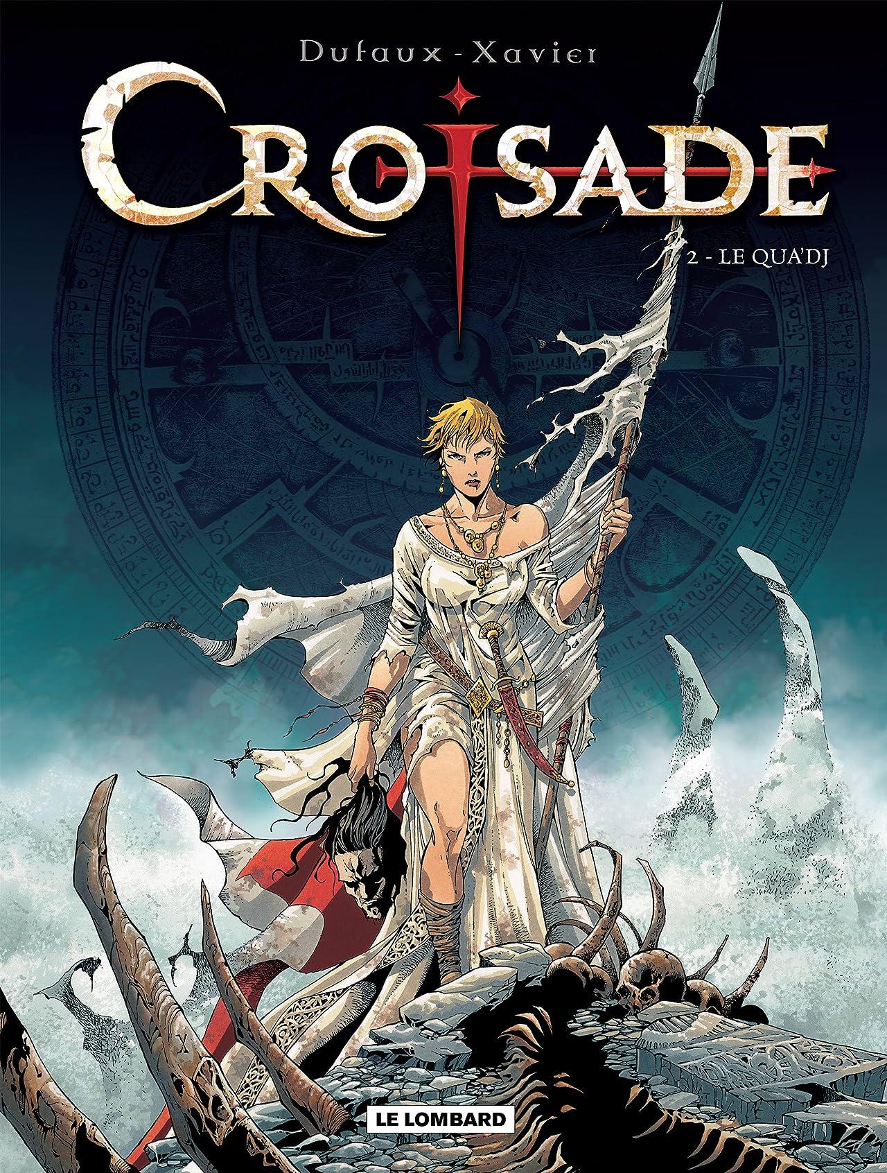 Croisade Vol. 2: Le Qua'dj