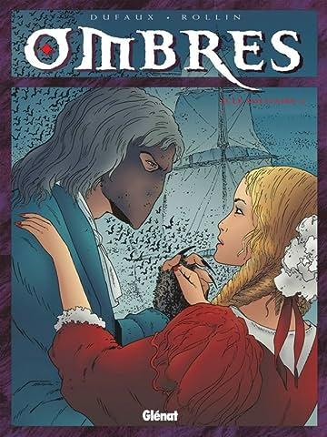 Ombres Vol. 2: Le solitaire II