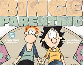 Binge Parenting: A Baby Blues Collection