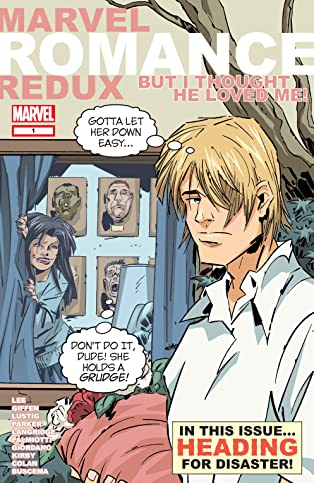 Marvel Romance Redux: But I Thought He Loved Me! (2006) #1
