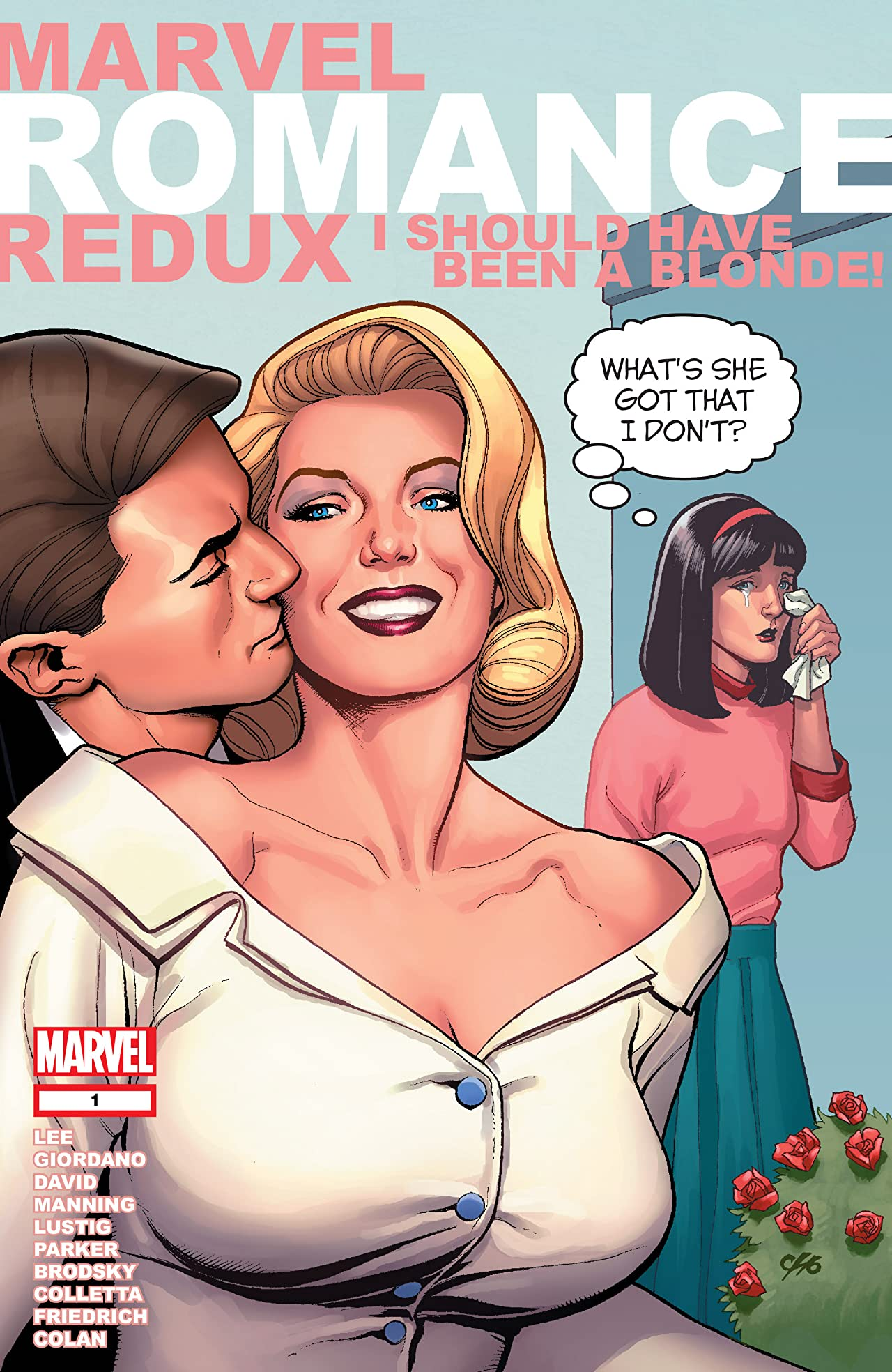 Marvel Romance Redux: I Should Have Been A Blonde (2006) #1