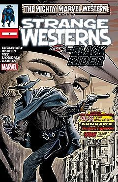 Marvel Westerns: Strange Westerns Starring The Black Rider (2006) No.1