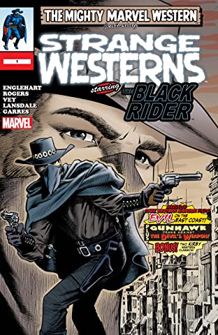 Marvel Westerns: Strange Westerns Starring The Black Rider (2006) #1