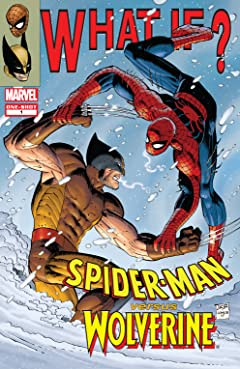 What If? Spider-Man Versus Wolverine (2008) #1