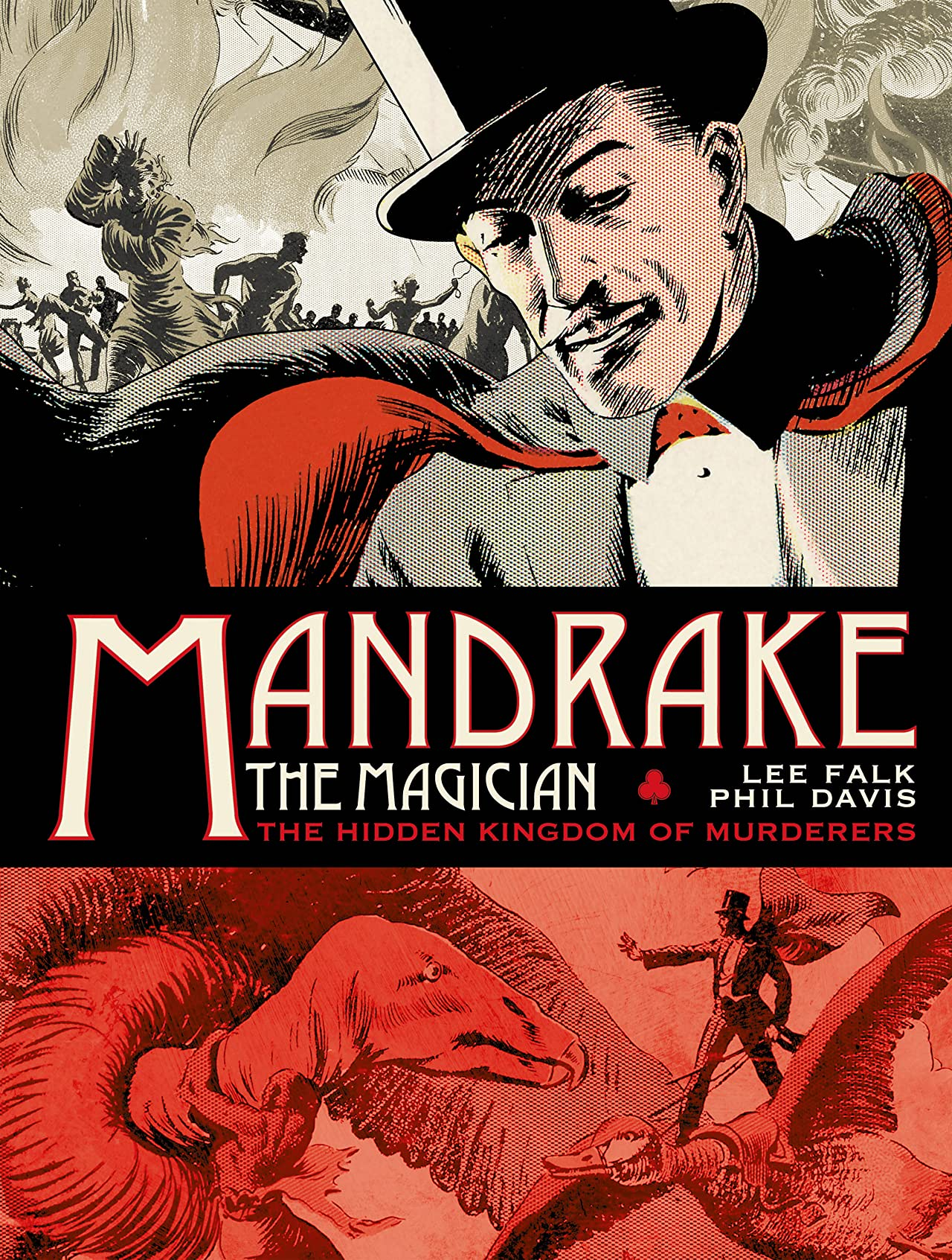 Mandrake The Magician: The Sundays Vol. 1: The Hidden Kingdom of Murderers