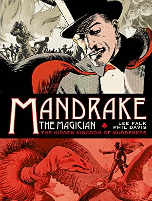 Mandrake The Magician: The Sundays Tome 1: The Hidden Kingdom of Murderers